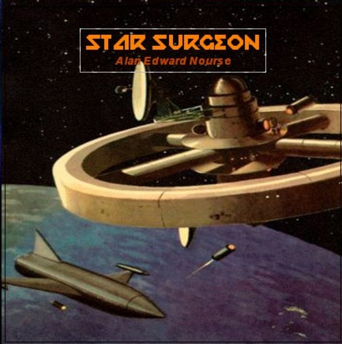 Product picture Star Surgeon  by Alan Edward Nourse